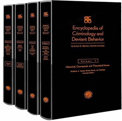 Encyclopedia of Criminology and Deviant Behaviour by Clifton D. Bryant (2000-11-30)