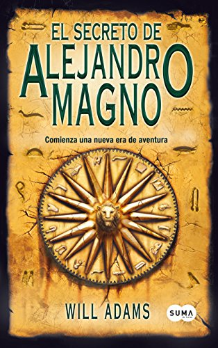 El secreto de Alejandro Magno por Will Adams