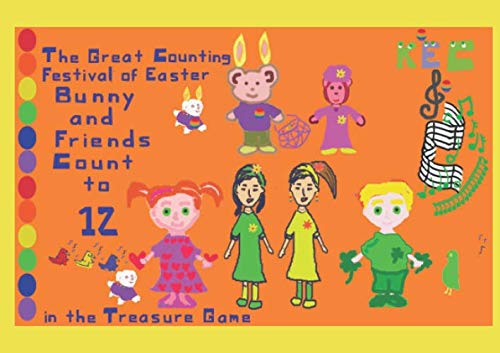 The Great Counting Festival of Easter: Bunny and Friends Count to 12 in the Treasure Game