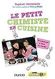 Le Petit Chimiste En Cuisine - 30 Experiences a Faire En Famille! by Haumont