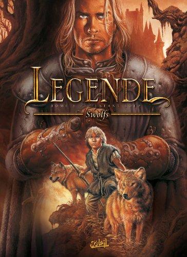 Couverture du livre Légende T01 : L'Enfant loup