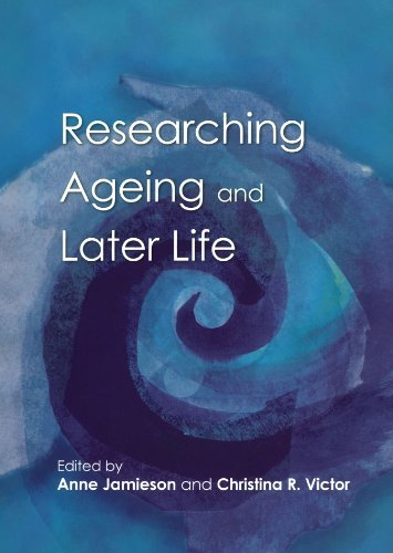 Researching Ageing And Later Life: The Practice of Social Gerontology (2002-09-01)