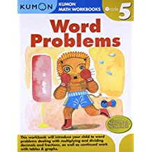 Grade 5 Word Problems (Kumon Math Workbooks Grade 5)