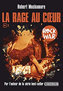 "Afficher ""Rock war n° 1<br /> La Rage au coeur"""