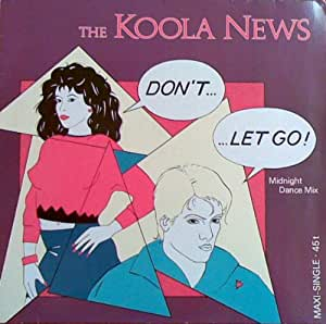 Don t let go koola news amazon fr musique