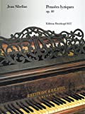 Cover of: Pensées lyriques op. 40 für Klavier - Breitkopf Urtext (EB 8157) | Jean Sibelius, Fabian Dahlström (Hrsg.)
