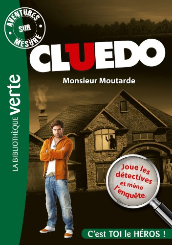 aventures-sur-mesure-cluedo-01-monsieur-moutarde