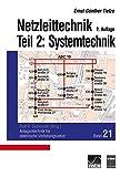 Image de Anlagentechnik Bd.21 Netzleittechnik Teil 2: Systemtechnik: Anlagentechnik für elektrisch
