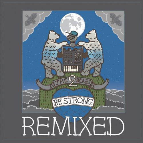 Be Strong (Blakkat Remix)