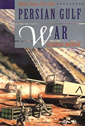Persian Gulf War (Voices from the Past)
