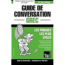 Guide de conversation Français-Grec et dictionnaire concis de 1500 mots