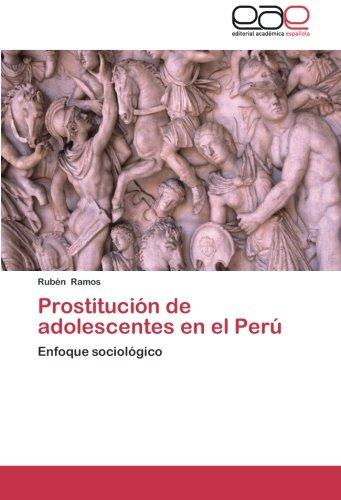 Prostitucion de Adolescentes En El Peru por Ramos Ruben