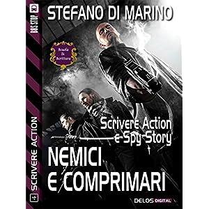 Nemici e comprimari: Scrivere action 4 (Scuola di