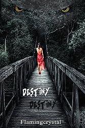 Destiny: Volume 2 (Dejavu)
