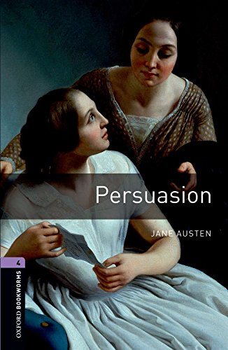 Oxford Bookworms Library: Oxford Bookworms 4. Persuasion: 1400 Headwords por Jane Austen