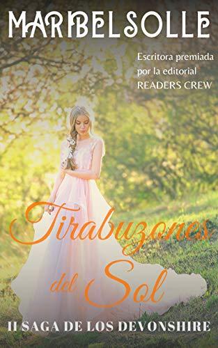 Tirabuzones del sol (Saga De Los Devonshire 2) de Maria Isabel Salsench Ollé