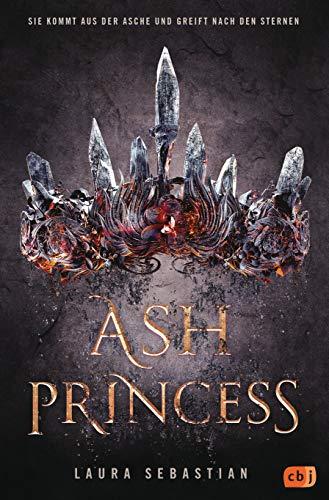 ASH PRINCESS (Die ASH PRINCESS-Reihe 1)