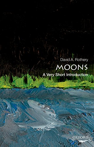 Moons: A Very Short Introduction (Very Short Introductions) (English Edition) por David A. Rothery