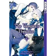 The Vampire's Prejudice - Band 1