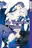 : The Vampire's Prejudice - Band 1