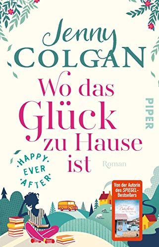 Happy Ever After - Wo das Glück zu Hause ist: Roman (Happy-Ever-After-Reihe, Band 1)