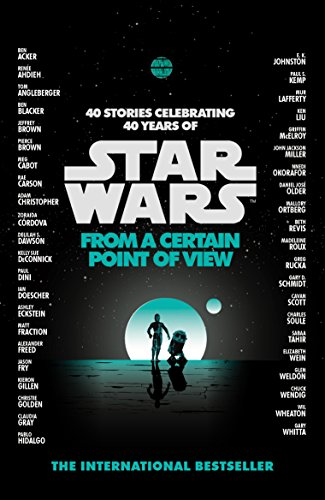 Star Wars: From a Certain Point of View (English Edition)
