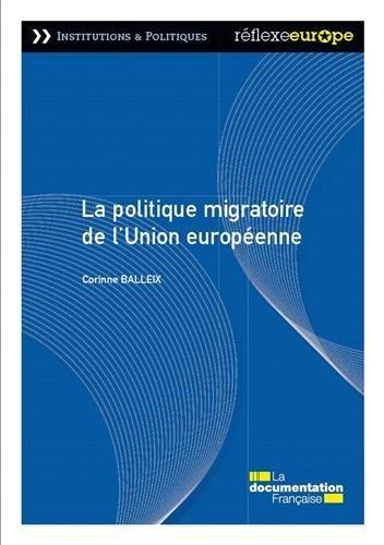 La politique migratoire de l'Union européenne par Corinne Balleix