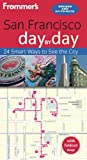 Front cover for the book Frommer's Day by Day: San Francisco by Erika Lennert
