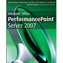 Microsoft Office PerformancePoint Server 2007: WITH Microsoft Office PerformancePoint Server 2007