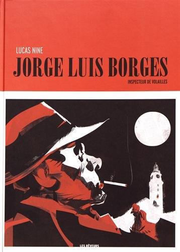 Jorge Luis Borges : Inspecteur de volailles