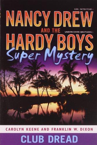Club Dread (Nancy Drew/Hardy Boys, Band 3) - Hardy Drew Nancy Boys