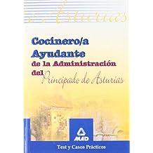 Cocinero/a ayudante de la administración del principado de asturias. Test y casos practicos