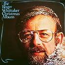 The Roger Whittaker Christmas Album