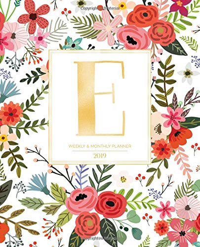 "Weekly & Monthly Planner 2019: White Florals with Red and Colorful Flowers and Gold Monogram Letter E (7.5 x 9.25"") Horizontal AT A GLANCE Personalized Planner for Women Moms Girls and School por Pretty Planners 2019"