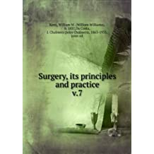 Surgery, its principles and practice. v.7