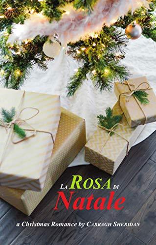 La Rosa di Natale di [Sheridan, Carragh]