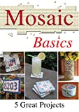 Mosaic Basics: 5 Great Projects