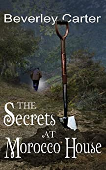The Secrets at Morocco House by [Carter, Beverley]