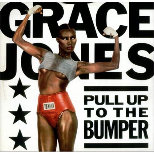 Grace Jones Pull Up To The Bumper 1985 UK 12