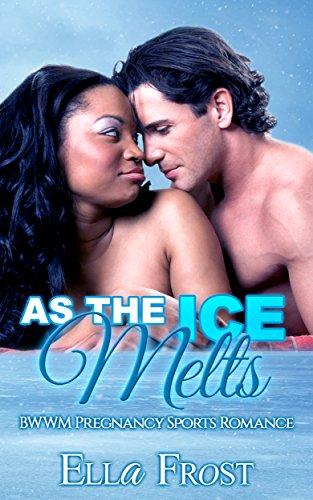 as-the-ice-melts-bwwm-pregnancy-sports-romance
