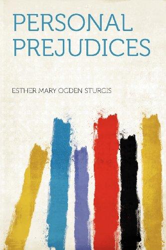 Personal Prejudices