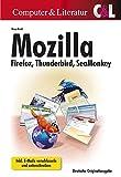 Mozilla Firefox, Thunderbird, SeaMonkey: Inkl. E-Mails verschlüsseln und unterschreiben