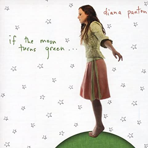 If The Moon Turns Green... by Diana Panton (2011-01-18)