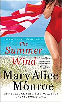 The Summer Wind (Lowcountry Summer) by [Monroe, Mary Alice]