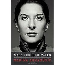Walk Through Walls: A Memoir (rauerschnitt)