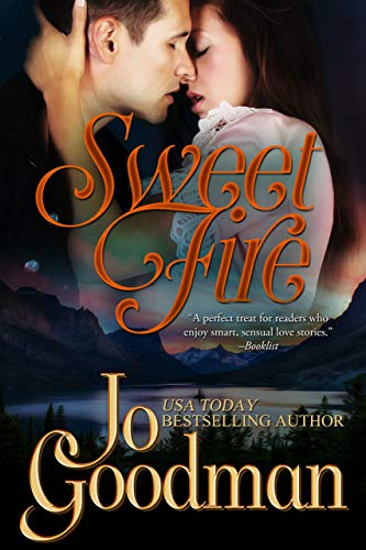 Sweet Fire (Author's Cut Edition): Historical Romance (English Edition) (Goodman Jo)
