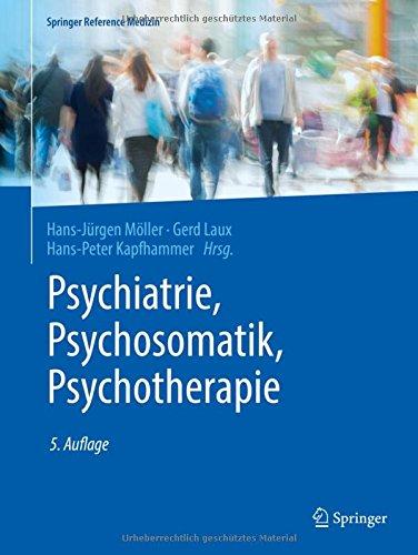 Psychiatrie, Psychosomatik, Psychotherapie: Band 1: Allgemeine Psychiatrie 1, Band 2: Allgemeine Psychiatrie 2,  Band 3: Spezielle Psychiatrie 1, Band ... Psychiatrie 2 (Springer Reference Medizin)