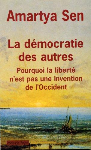 La démocratie des autres par Amartya Sen
