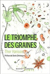 vignette de 'triomphe des graines (Le) (Thor Hanson)'