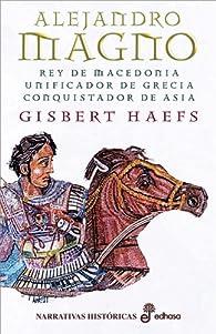 Alejandro Magno par Gisbert Haefs